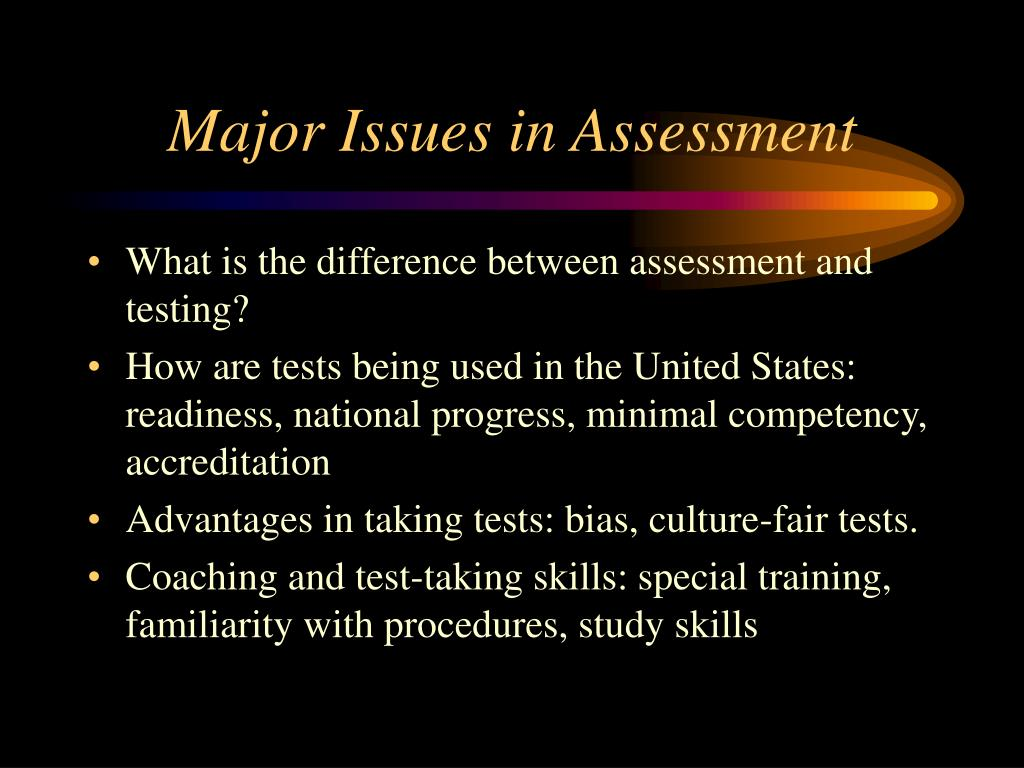 Major Issues in Assessment