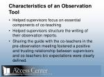 characteristics of an observation tool60