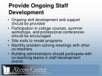 provide ongoing staff development41