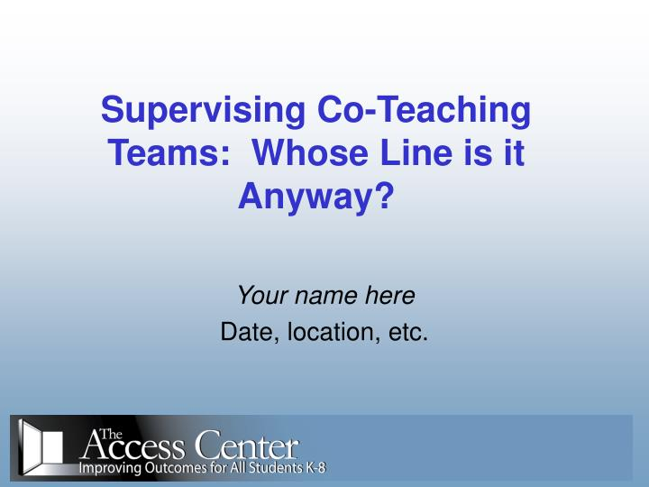 supervising co teaching teams whose line is it anyway n.