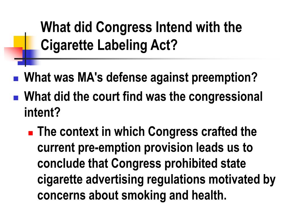 What did Congress Intend with the Cigarette Labeling Act?
