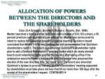 allocation of powers between the directors and the shareholders17