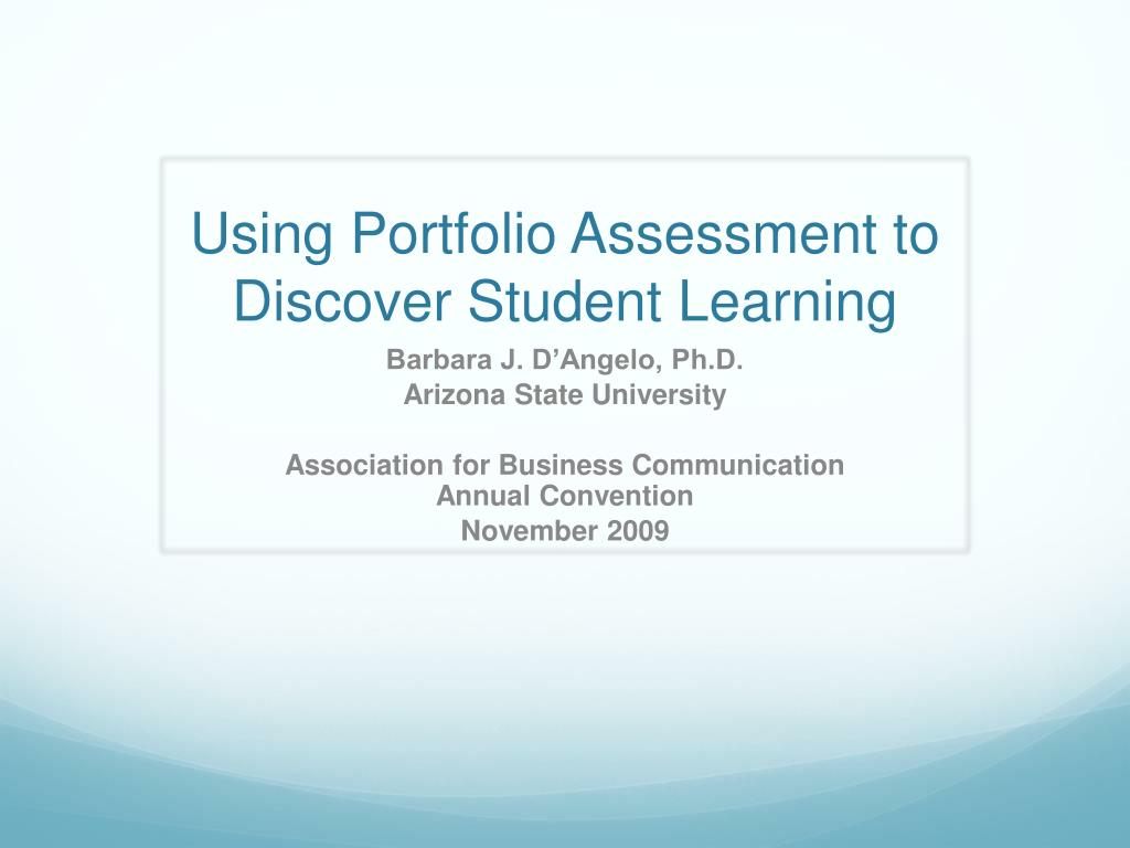 using portfolio assessment to discover student learning l.