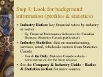 step 4 look for background information profiles statistics16