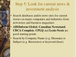 step 5 look for current news investment analysis