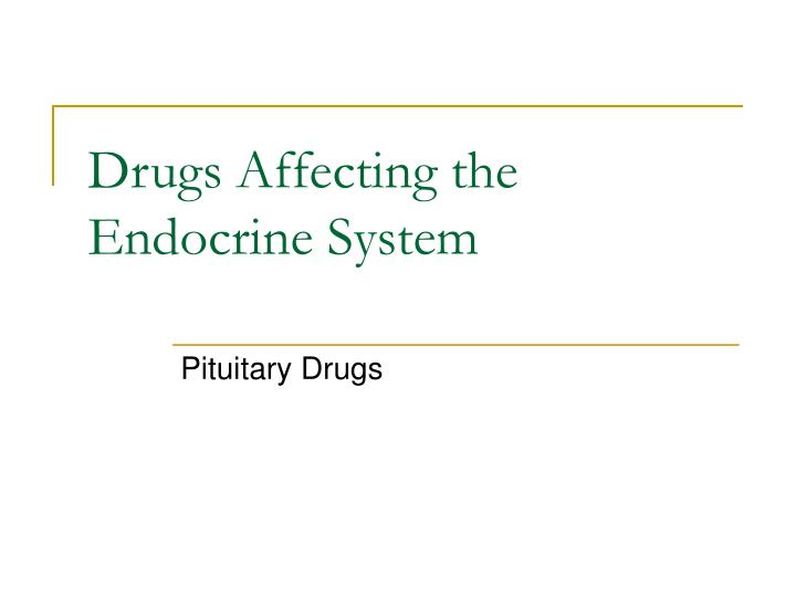 drugs affecting the endocrine system n.