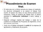 procedimiento de examen final
