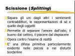 scissione splitting