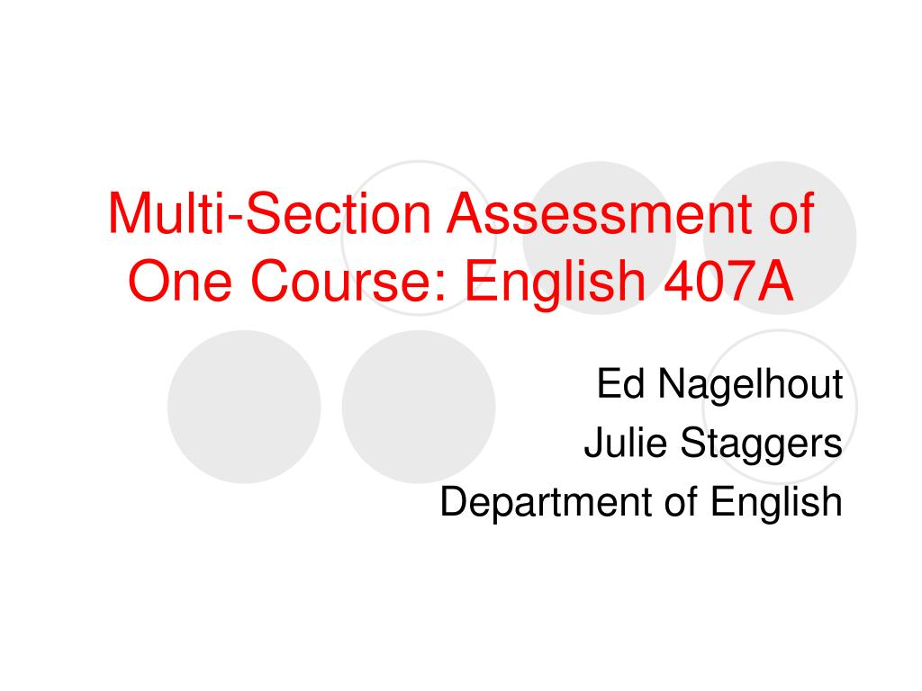 multi section assessment of one course english 407a l.