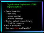 organizational implications of erp implementations20