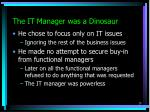 the it manager was a dinosaur