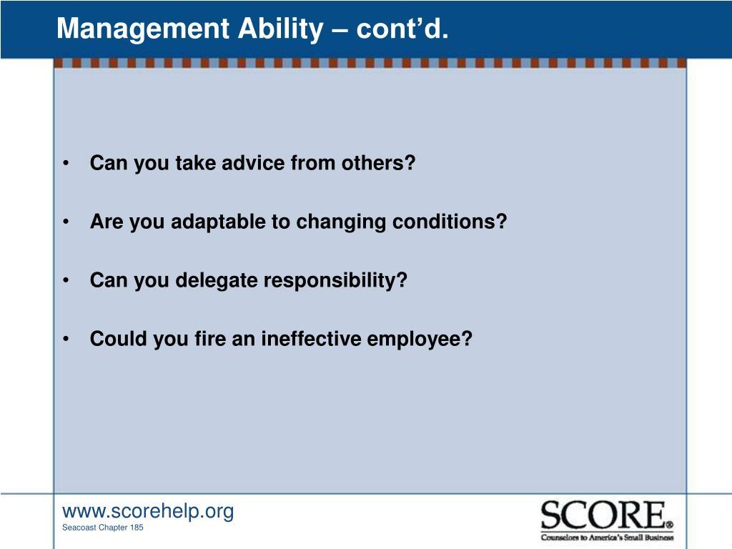 Management Ability – cont'd.
