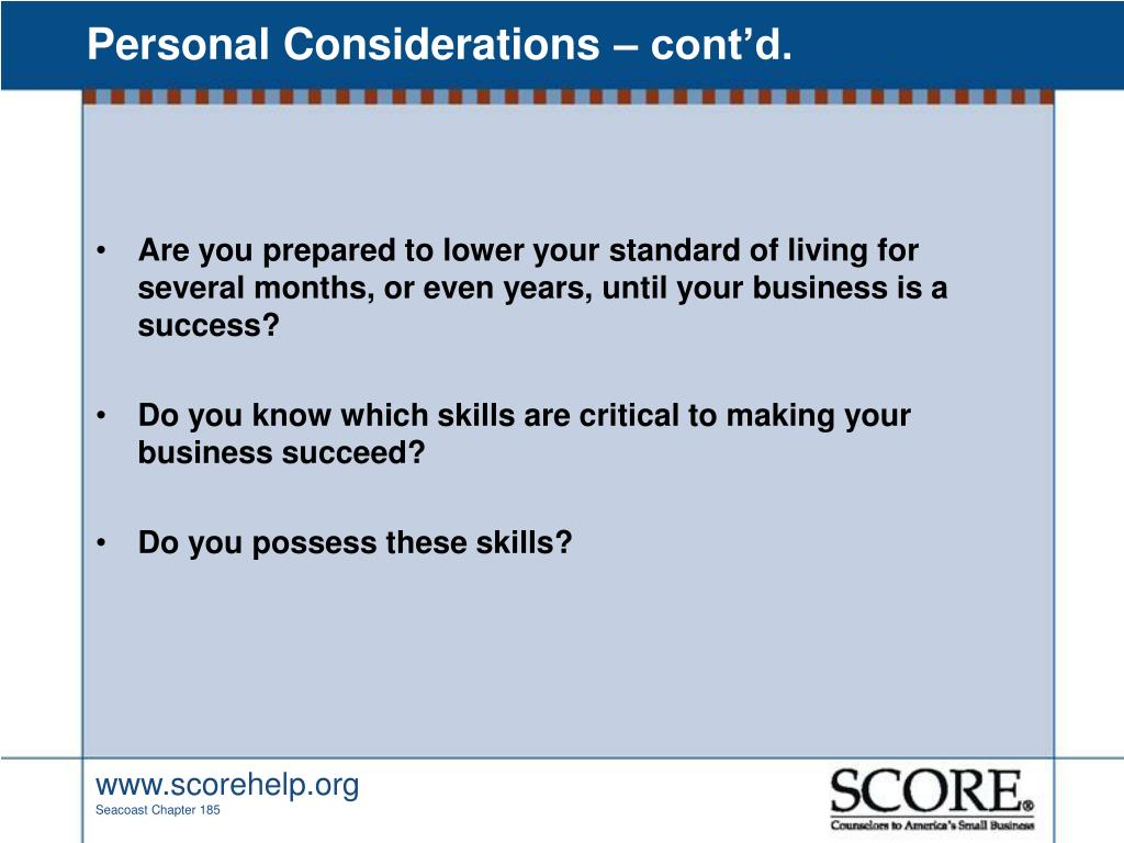 Personal Considerations – cont'd.