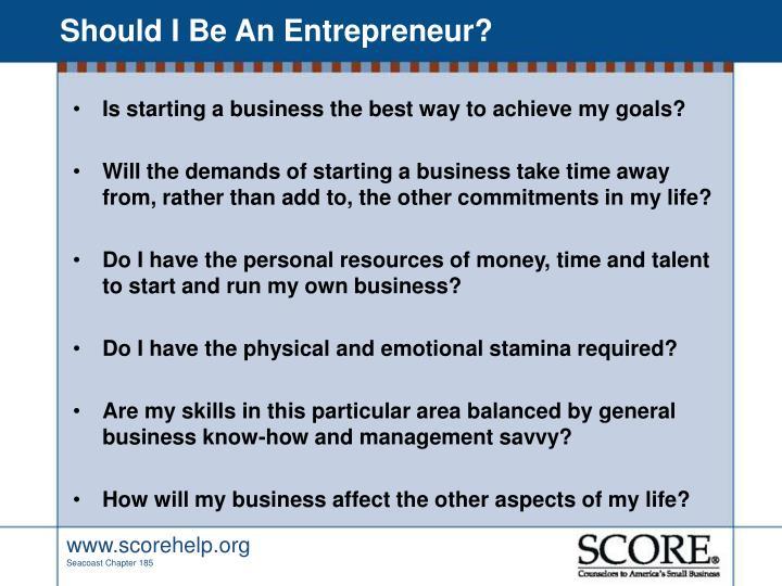Should i be an entrepreneur