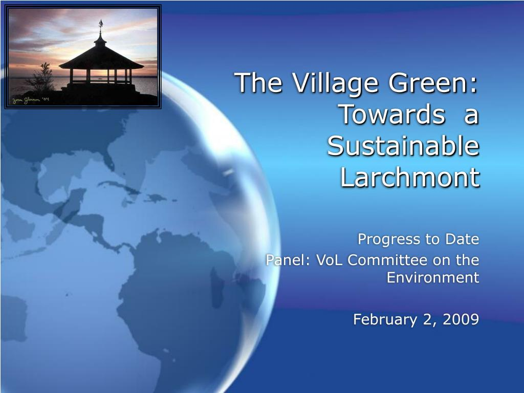 the village green towards a sustainable larchmont l.