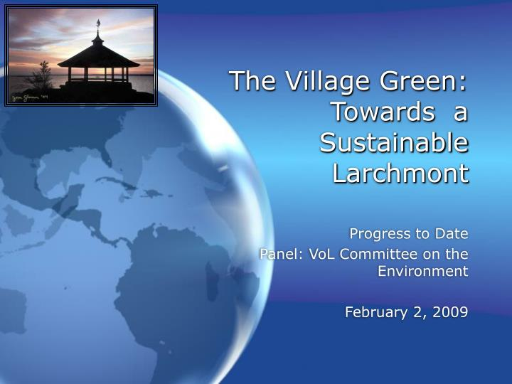 The village green towards a sustainable larchmont