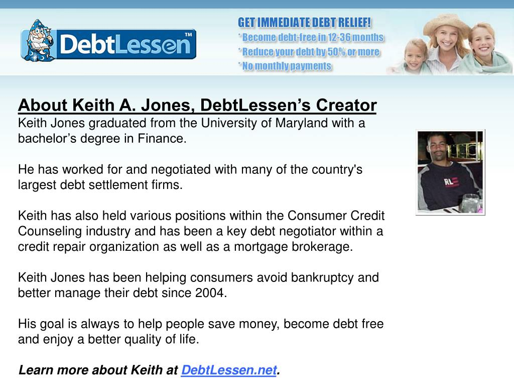 About Keith A. Jones, DebtLessen's Creator