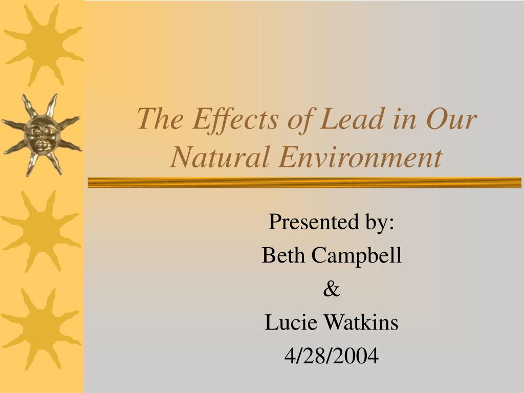 the effects of lead in our natural environment l.