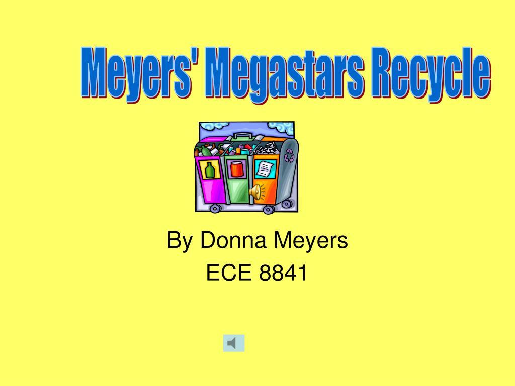 by donna meyers ece 8841 l.