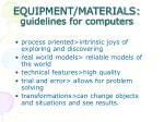 equipment materials guidelines for computers15