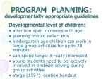 program planning developmentally appropriate guidelines20