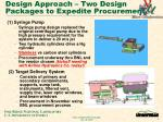 design approach two design packages to expedite procurement