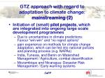 gtz approach with regard to adaptation to climate change mainstreaming 2
