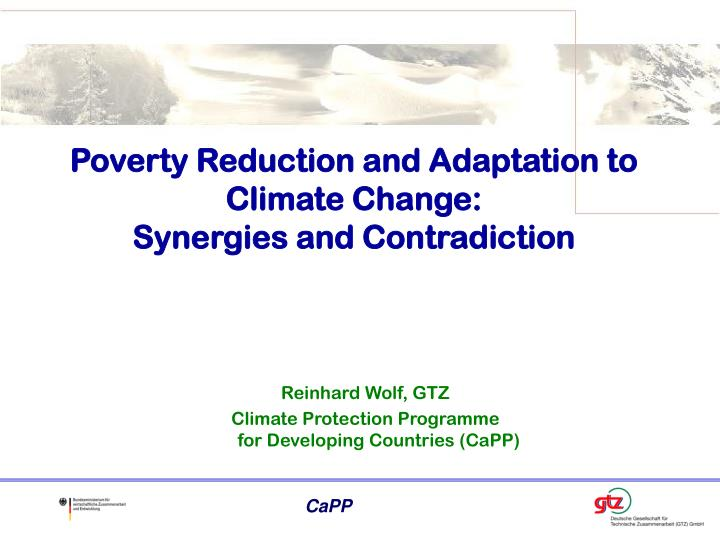 Poverty reduction and adaptation to climate change synergies and contradiction