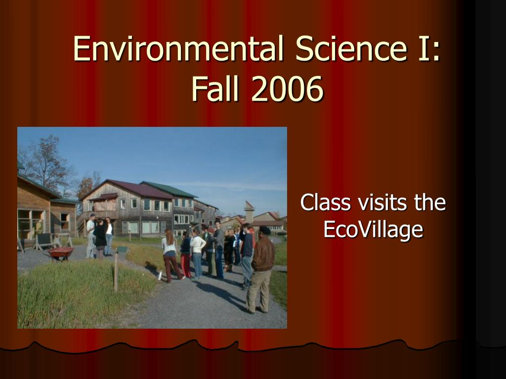 environmental science i fall 2006 l.