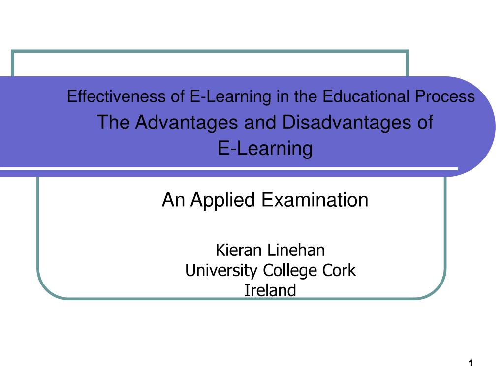 effectiveness of e learning in the educational process l.