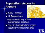 population access to algebra