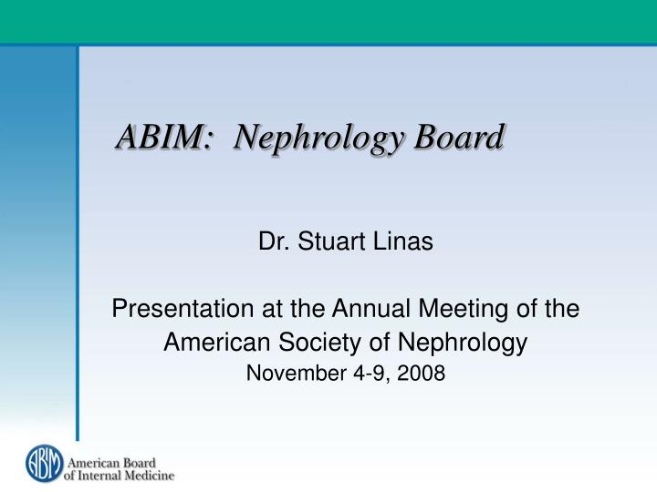 Abim nephrology board