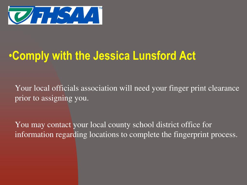 Comply with the Jessica Lunsford Act