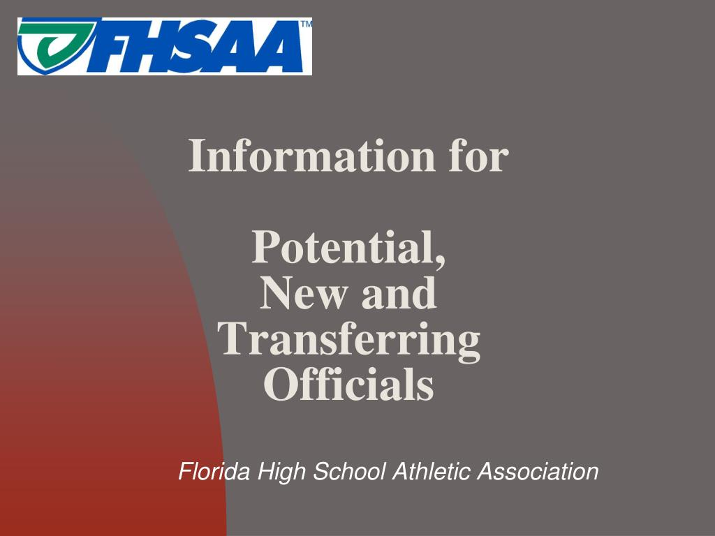 information for potential new and transferring officials l.