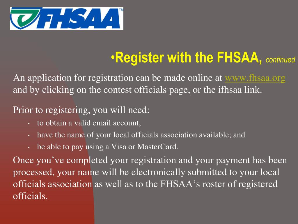 Register with the FHSAA,