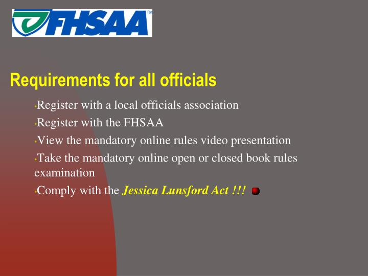 Requirements for all officials