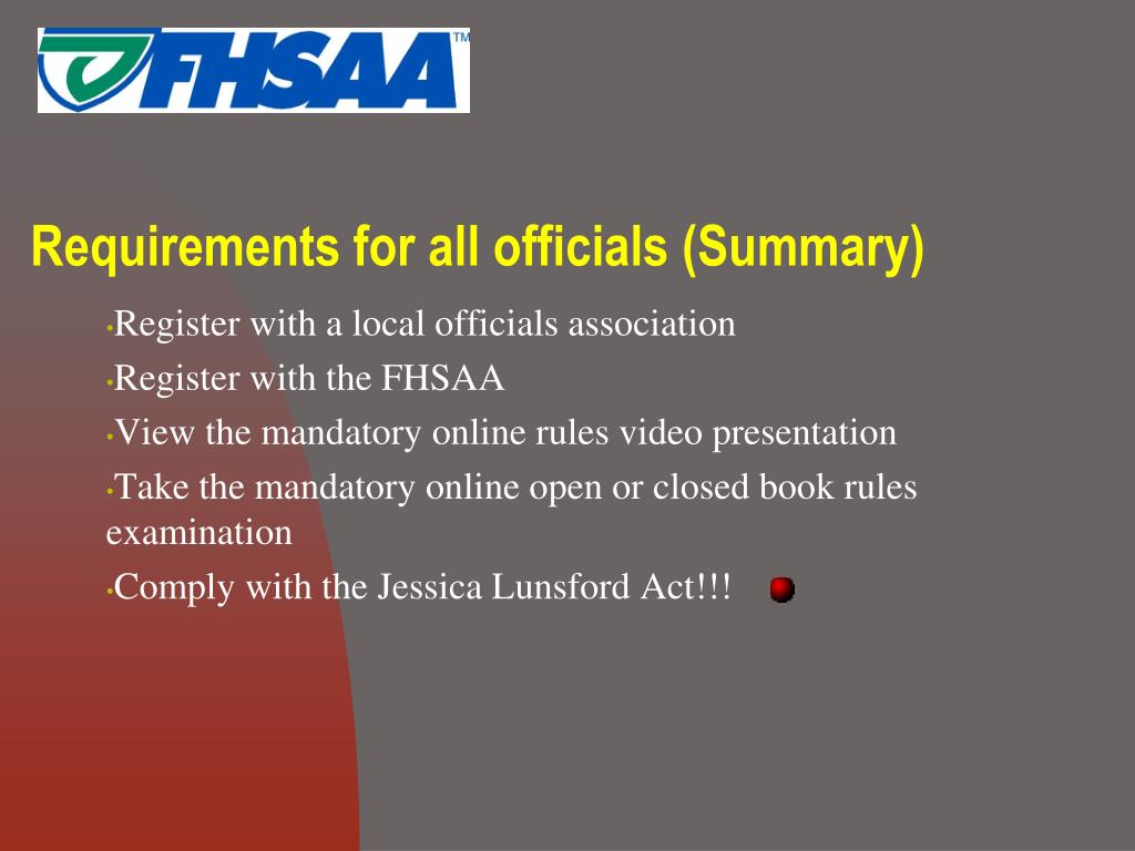 Requirements for all officials (Summary)