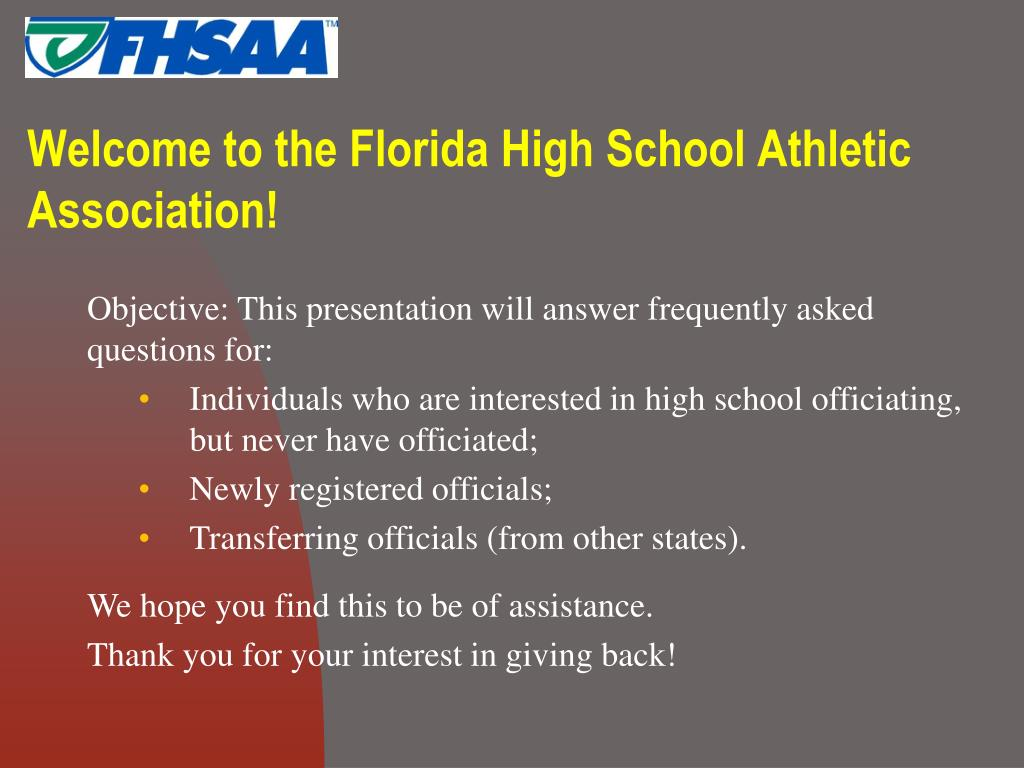Welcome to the Florida High School Athletic Association!