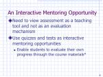 an interactive mentoring opportunity