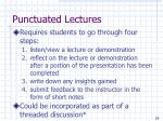 punctuated lectures