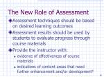 the new role of assessment