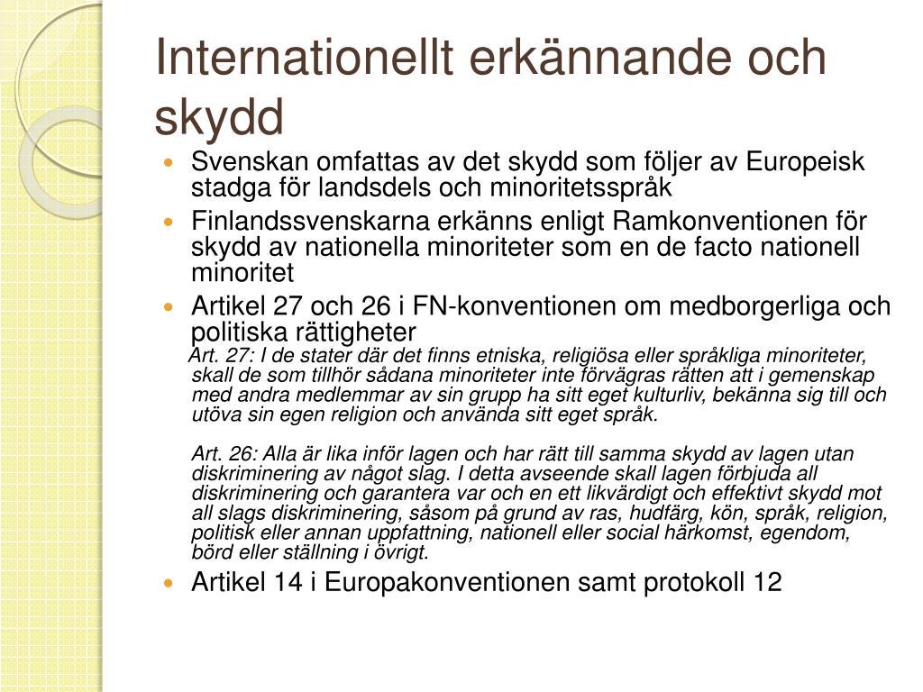 Internationellt erkännande och skydd