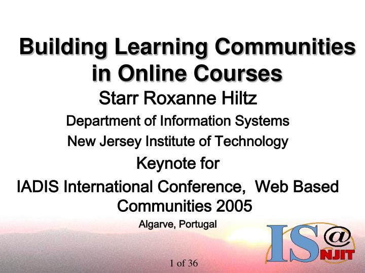 building learning communities in online courses n.