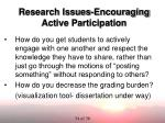 research issues encouraging active participation