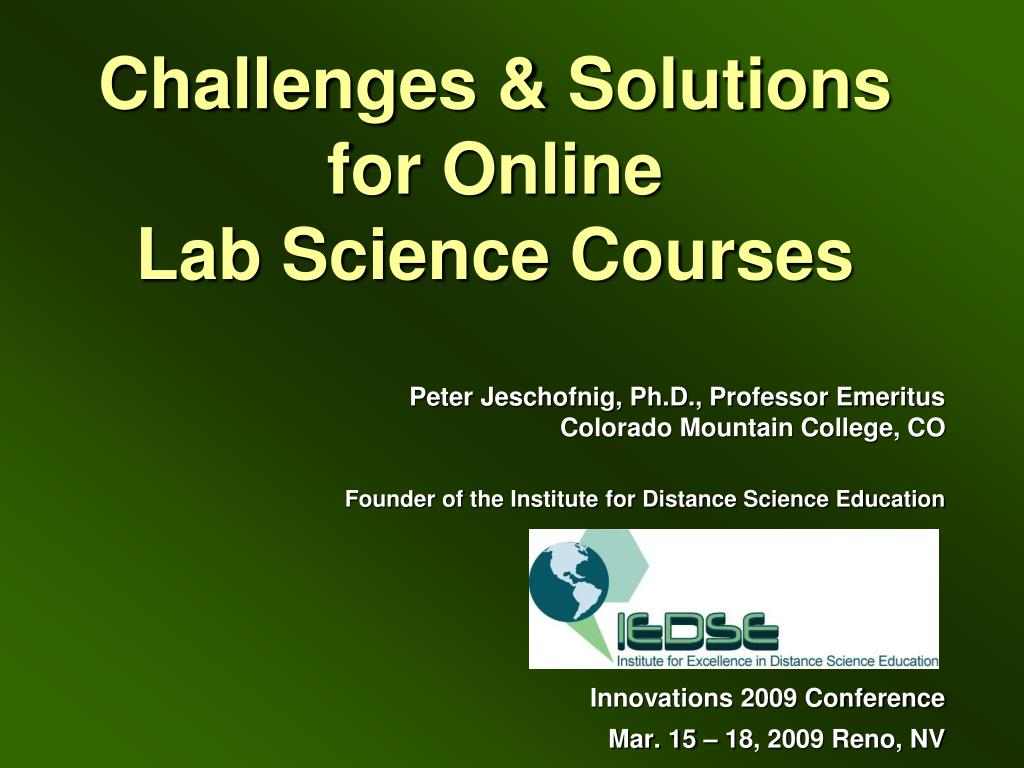 challenges solutions for online lab science courses l.