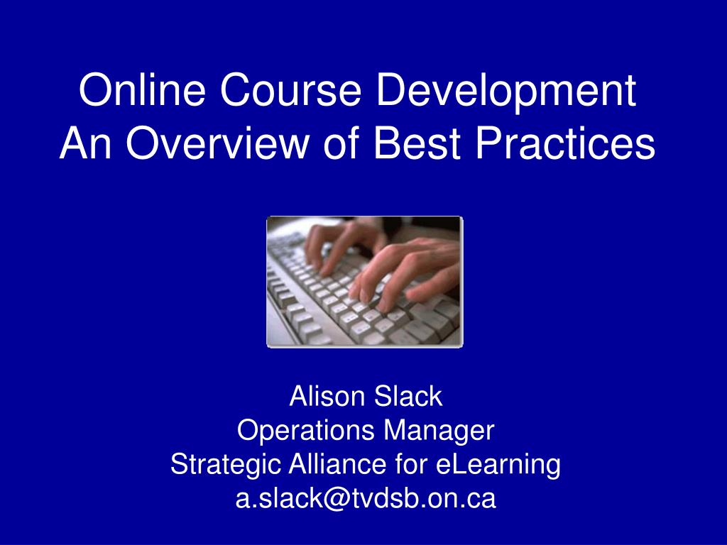 online course development an overview of best practices l.
