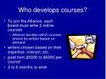 who develops courses