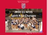 2010 11 nfhs spirit rule changes