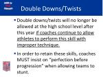 double downs twists65