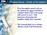 student focus grade of incomplete